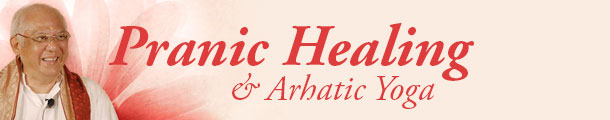 The ancient art and science of pranic healing and arhatic yoga